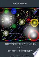 download ebook the teaching of djwhal khul - ethereal mechanics pdf epub