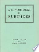 A Concordance to Euripides