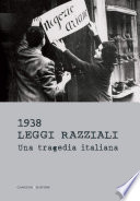 1938 Leggi razziali  Una tragedia italiana