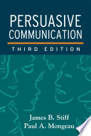 Persuasive Communication  Third Edition