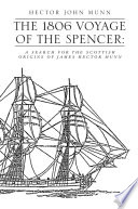 THE 1806 VOYAGE OF THE SPENCER