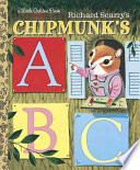Richard Scarry s Chipmunk s ABC
