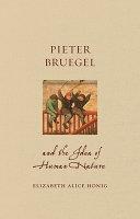 Pieter Bruegel And The Idea Of Human Nature