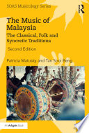 The Music of Malaysia 1997 And Followed By An English Edition