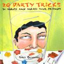 20 Party Tricks