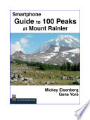 Guide to 100 Peaks at Mount Rainier Park  Smartphone Version