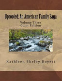 Uprooted  an American Family Saga