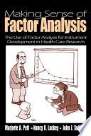 Making Sense of Factor Analysis