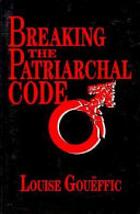Breaking the Patriarchal Code