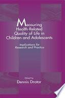 Measuring Health Related Quality of Life in Children and Adolescents