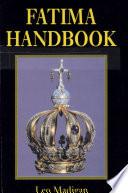 A Pilgrim s Handbook to Fatima