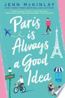 Paris Is Always a Good Idea Book PDF