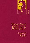 Rainer Maria Rilke   Gesammelte Werke