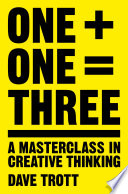 One Plus One Equals Three by Dave Trott