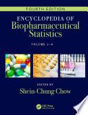 Encyclopedia Of Biopharmaceutical Statistics Four Volume Set