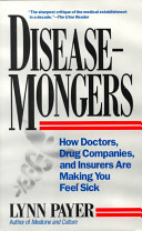 Disease-Mongers : scientists concerned about disease-mongering, it...