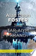 The Tar Aiym Krang