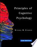 Principles of Cognitive Psychology