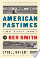 download ebook american pastimes: the very best of red smith (the library of america) pdf epub