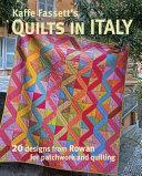 Kaffe Fassett s Quilts in Italy