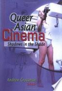 Ebook Queer Asian Cinema Epub Andrew Grossman Apps Read Mobile