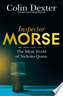 The Silent World of Nicholas Quinn by Colin Dexter