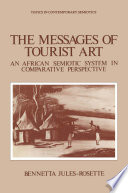 The Messages Of Tourist Art : art is despised. what is worse,...