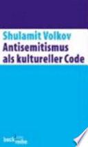 Antisemitismus als kultureller Code