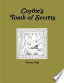 Coyote s Tomb of Secrets
