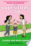 Claudia and Mean Janine  Full Color Edition  The Baby Sitters Club Graphix  4