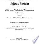 Jahres-Bericht der Königl. Bayer. Akademie der Wissenschaften in München