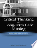 Critical Thinking in Long-term Care Nursing
