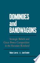Dominoes and Bandwagons