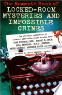 The Mammoth Book of Locked Room Mysteries   Impossible Crimes