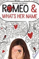 Romeo   What s Her Name