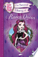 Ever After High  The Secret Diary of Raven Queen
