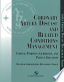 Coronary Artery Disease and Related Conditions Management
