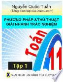 Phương pháp và thủ thuật giải nhanh Trắc nghiệm Toán 11- Tập 1