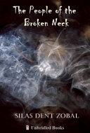 The People Of The Broken Neck : a broken marriage. when we meet him,...