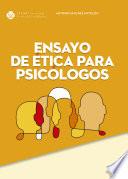 Ensayo de ética para psicólogos