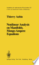 Nonlinear Analysis on Manifolds  Monge Amp  re Equations