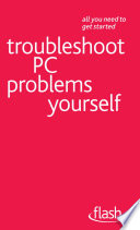 Troubleshoot PC Problems Yourself  Flash