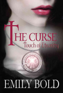 The Curse  Touch of Eternity