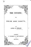 The Cousins  Or  Pride and Vanity Book PDF