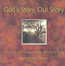 God S Story  Our Story : from an anabaptist perspective. it can be...