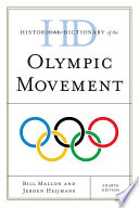 Historical Dictionary of the Olympic Movement Sporting Events On The Planet It Has Made