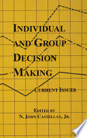 Individual And Group Decision Making