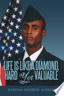 Life Is Like A Diamond, Hard Yet Valuable