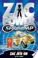 Zac Power Spy Camp  Zac Jets On
