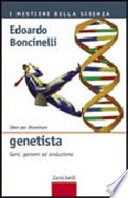 Idee per diventare genetista  Geni  genomi ed evoluzione
